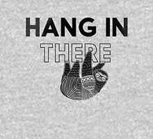 Hang In There- black print Unisex T-Shirt