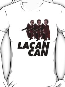 Lacan-Can T-Shirt