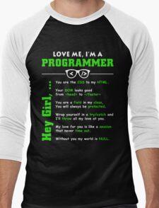 Love Me, I'm a Programmer! Men's Baseball ¾ T-Shirt