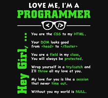 Love Me, I'm a Programmer! Unisex T-Shirt