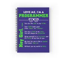 Love Me, I'm a Programmer! Spiral Notebook