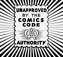 Unapproved by the Comics Code by Thoughtmasons