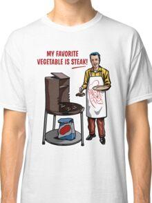 Steak! Classic T-Shirt