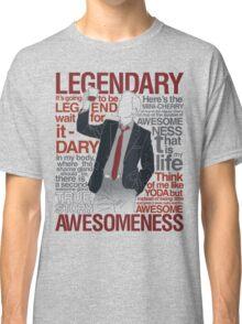 Barney Stinson - Legendary T-shirt of Awesomeness Classic T-Shirt