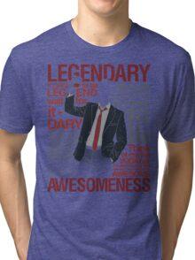 Barney Stinson - Legendary T-shirt of Awesomeness Tri-blend T-Shirt