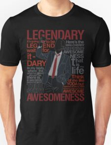 Barney Stinson - Legendary T-shirt of Awesomeness Unisex T-Shirt