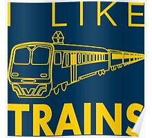 I like trains Poster