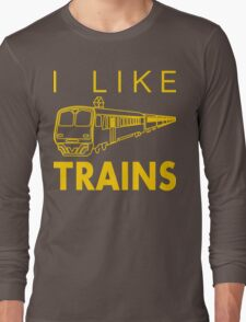 I like trains Long Sleeve T-Shirt