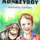 Monkeyboy Cover by Michelle Gerber
