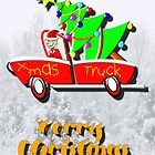Xmas Truck - Merry Christmas by Dennis Melling