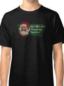 Ho! Ho! Ho! Commodity Fetishism! Classic T-Shirt