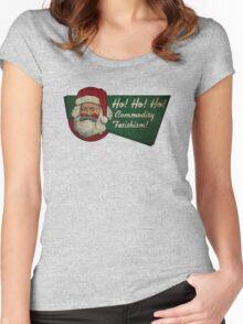 Ho! Ho! Ho! Commodity Fetishism! Women's Fitted Scoop T-Shirt