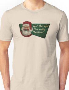 Ho! Ho! Ho! Commodity Fetishism! Unisex T-Shirt
