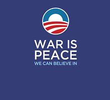 Obama - War is Peace Unisex T-Shirt