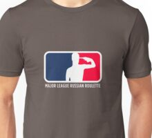 Major League Russian Roulette Unisex T-Shirt