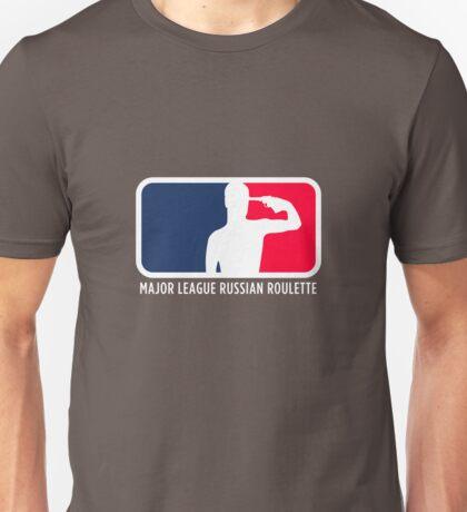 Major League Russian Roulette Unisex T-Shirt