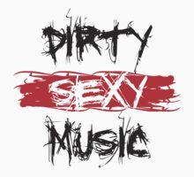 Dirty Sexy Music - DJ Clubbing by HOTDJGEAR