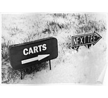 cart and next tee sign on a snow covered golf course Poster