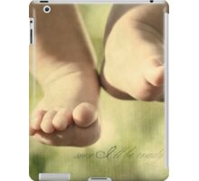 Soon I'll Be Ready To Take My First Steps... Just Hanging For Now iPad Case/Skin