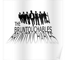 the bruntouchables Poster