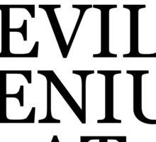 Danger - Evil genius at work Sticker