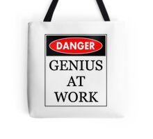 Danger - Genius at work Tote Bag