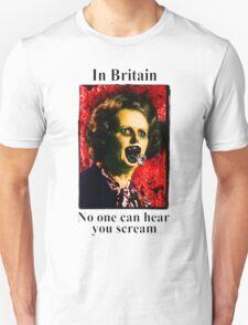 In britain - noone can hear you scream T-Shirt