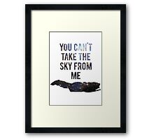 You Can't Take the Sky From Me Framed Print