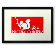 Protect your nuts Framed Print