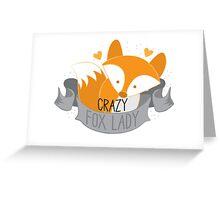 Crazy Fox Lady Banner Greeting Card