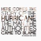 The Hurricane Bob Dylan T-shirt by jackthewebber
