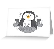 Crazy penguin Lady Banner Greeting Card