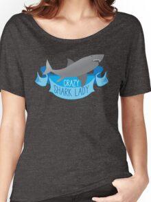 Crazy Shark Lady Banner Women's Relaxed Fit T-Shirt