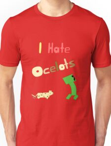 I Hate Ocelots Unisex T-Shirt