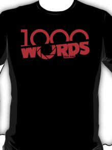 1000Words - Ver 3 T-Shirt