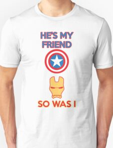He's My Friend..... T-Shirt