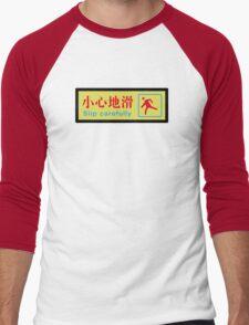Slip Carefully, Chinese Sign Men's Baseball ¾ T-Shirt