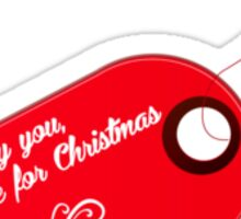 You got me for Christmas Sticker