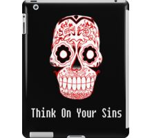 Think On Your Sins.  iPad Case/Skin