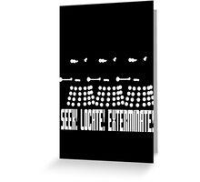 Dalek - SEEK! LOCATE! EXTERMINATE! (white) Greeting Card