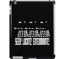 Dalek - SEEK! LOCATE! EXTERMINATE! (white) iPad Case/Skin