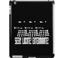 Dalek - SEEK! LOCATE! EXTERMINATE! (white) iPad Case/Skin