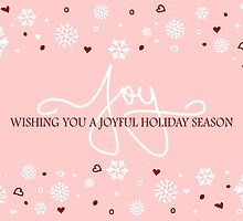 Joy Holiday Snowflakes Hearts Greeting on Pink by ruxique