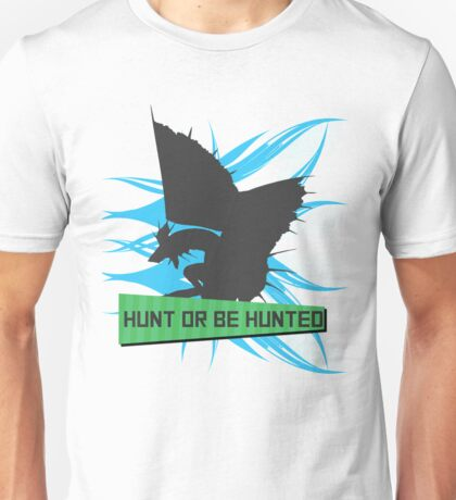 Monster Hunter - Hunt or be Hunted (Plesioth) Unisex T-Shirt