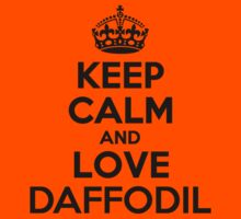 Keep Calm and Love DAFFODIL Kids Clothes