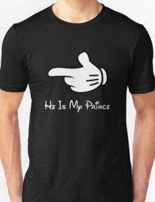 He is my prince T-Shirt