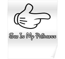 she is my princess Poster