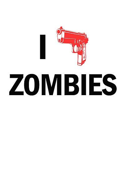 I Heart Zombies  by Creative Spectator