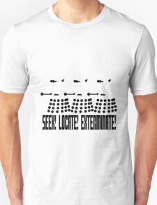 Dalek - SEEK! LOCATE! EXTERMINATE! (black) Unisex T-Shirt