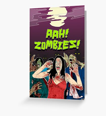 AHH!! Zombies!! Greeting Card